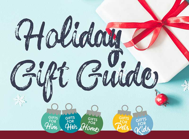 Find everything you need for everyone on your list!